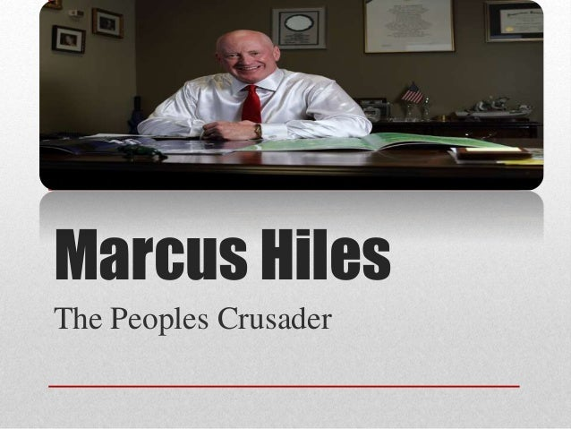 Marcus Hiles The Peoples Crusader