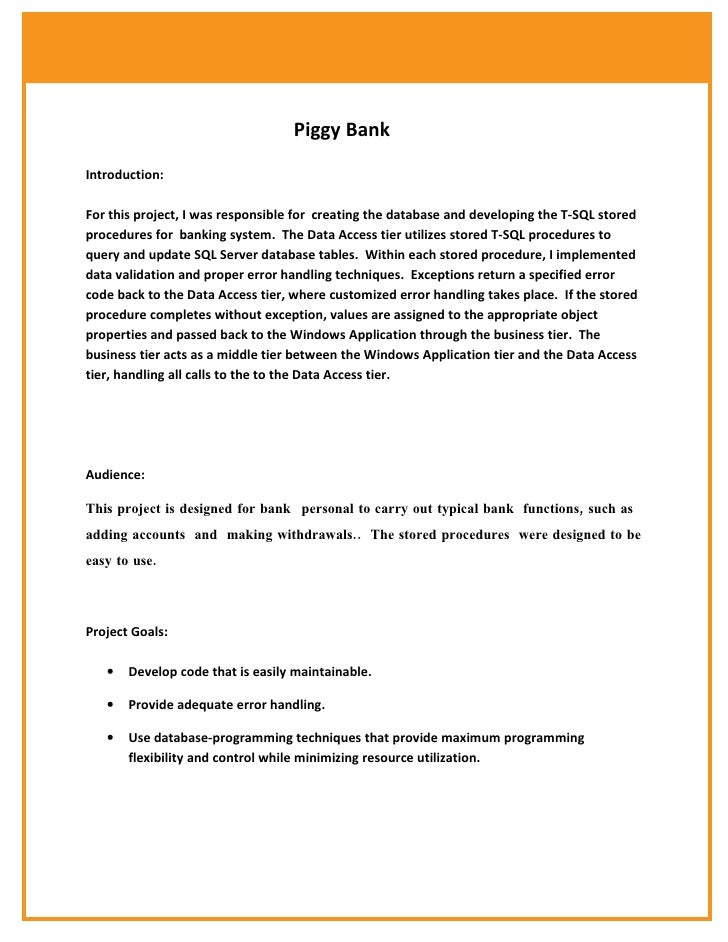 Piggy Bank  Introduction:  For this project, I was responsible for creating the database and developing the T-SQL stored p...