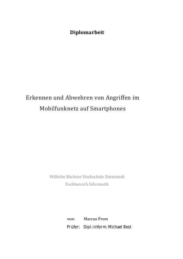 [Text eingeben] Diplomarbeit Erkennen und Abwehren von Angriffen im Mobilfunknetz auf Smartphones Wilhelm Büchner Hochschu...