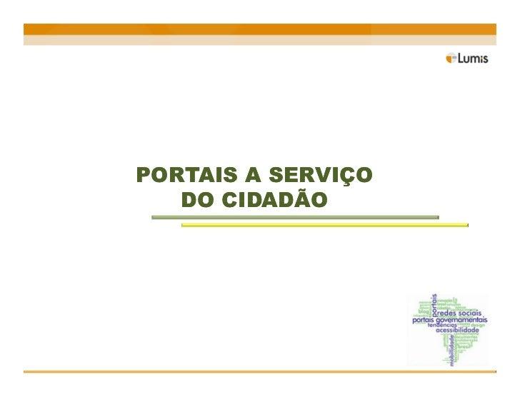 PORTAIS A SERVIÇO   DO CIDADÃO