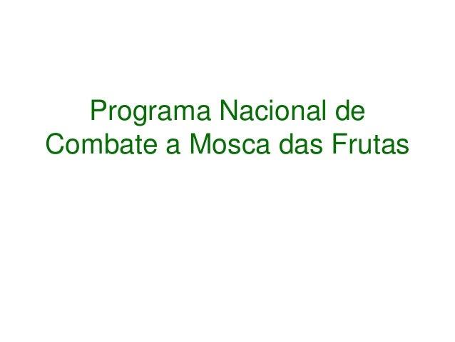 """Instrução Normativa Nº 24/2015 Institui o PNCMF. Objetivo do PNCMF: """"estabelecer a política fitossanitária para a prevençã..."""