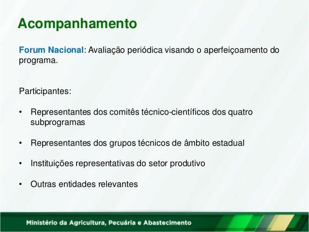 Considerações Finais • Existe uma grande expertise em pesquisa instalada no Brasil  oportunidade para inovação • Diversas...