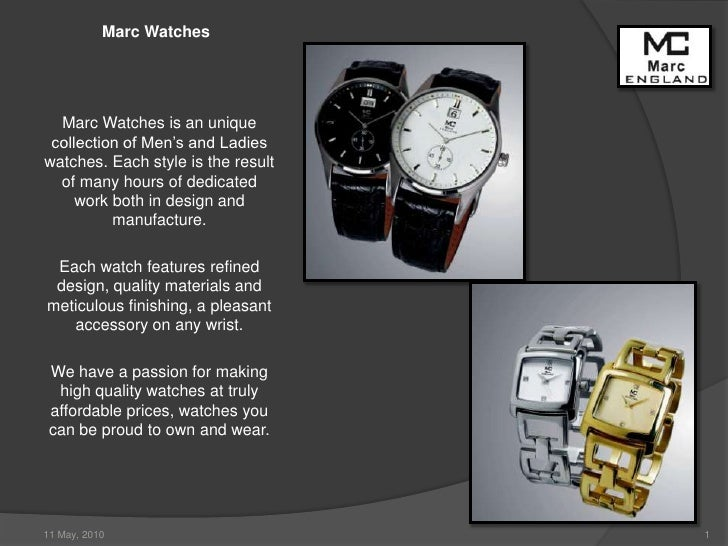 Marc Watches<br />Marc Watches is an unique collection of Men's and Ladies watches. Each style is the result of many hours...