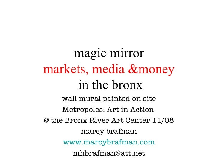 magic mirror markets, media &money  in the bronx wall mural painted on site Metropoles: Art in Action  @ the Bronx River A...
