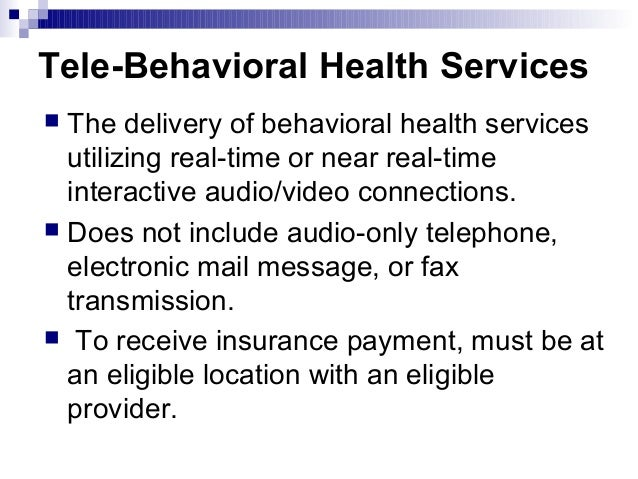 The Role of Telebehavioral Health Services in an ...