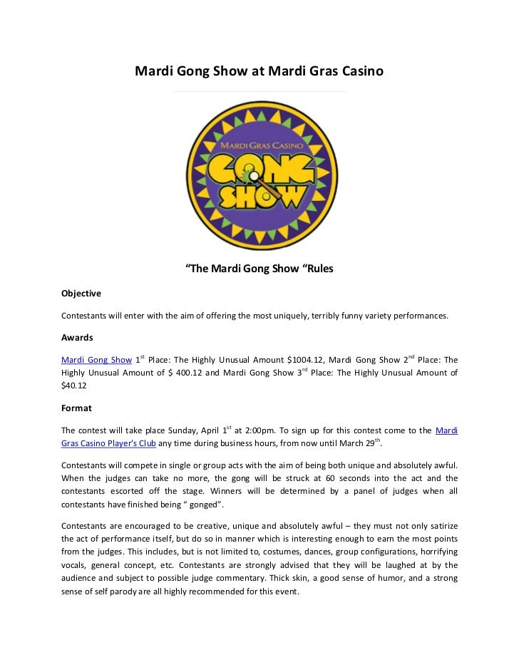 """Mardi Gong Show at Mardi Gras Casino                                """"The Mardi Gong Show """"RulesObjectiveContestants will e..."""