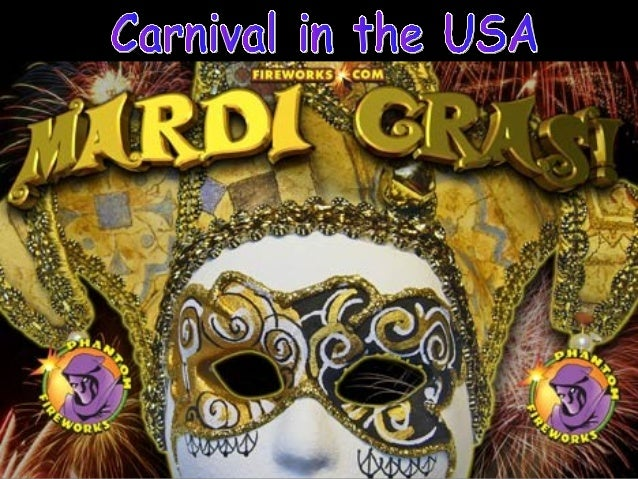 • Carnival is not celebrated very much in the USA. • There is one exception. • French Catholics brought Carnival to the US...