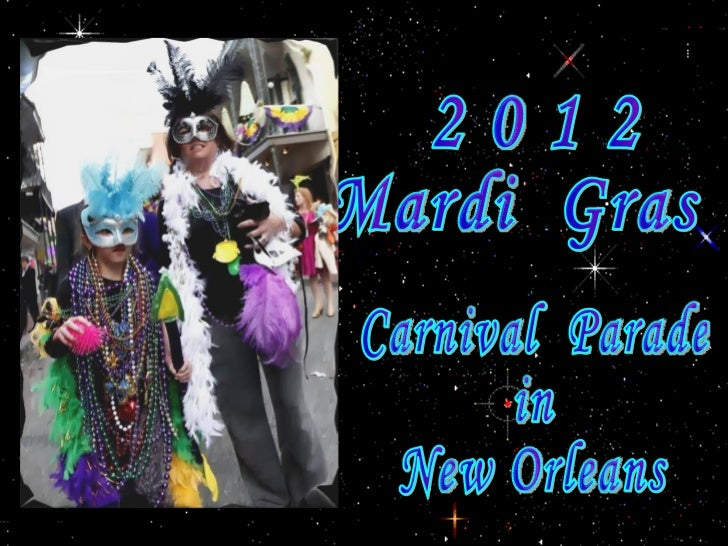 2 0 1 2  Mardi  Gras Carnival  Parade  in  New Orleans