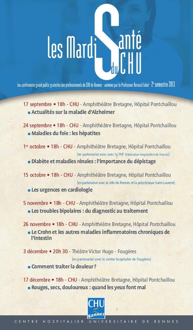 Fiche_Fiche 04/07/13 11:49 Page1  17 septembre • 18h - CHU - Amphithéâtre Bretagne, Hôpital Pontchaillou ■  Actualités sur...