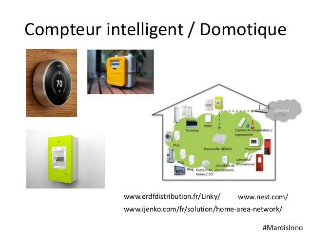 #MardisInno Compteur intelligent / Domotique www.ijenko.com/fr/solution/home-area-network/ www.erdfdistribution.fr/Linky/ ...