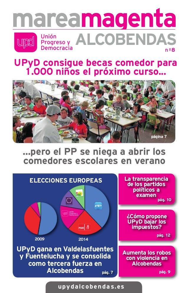 mareamagenta upydalcobendas.es ALCOBENDAS pág. 7 pág. 9 nº8 pág. 12 UPyD consigue becas comedor para 1.000 niños el próxim...