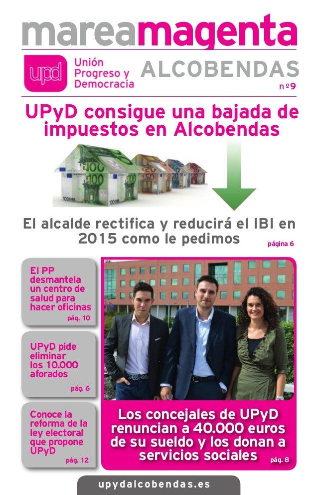 mareamagenta  ALCOBENDAS  UPyD consigue una bajada de  impuestos en Alcobendas  El alcalde rectifi ca y reducirá el IBI en...