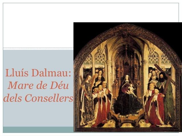Lluís Dalmau: Mare de Déu dels Consellers