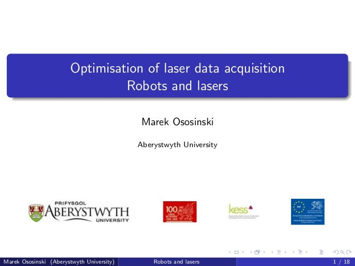 Optimisation of laser data acquisition                                Robots and lasers                                   ...