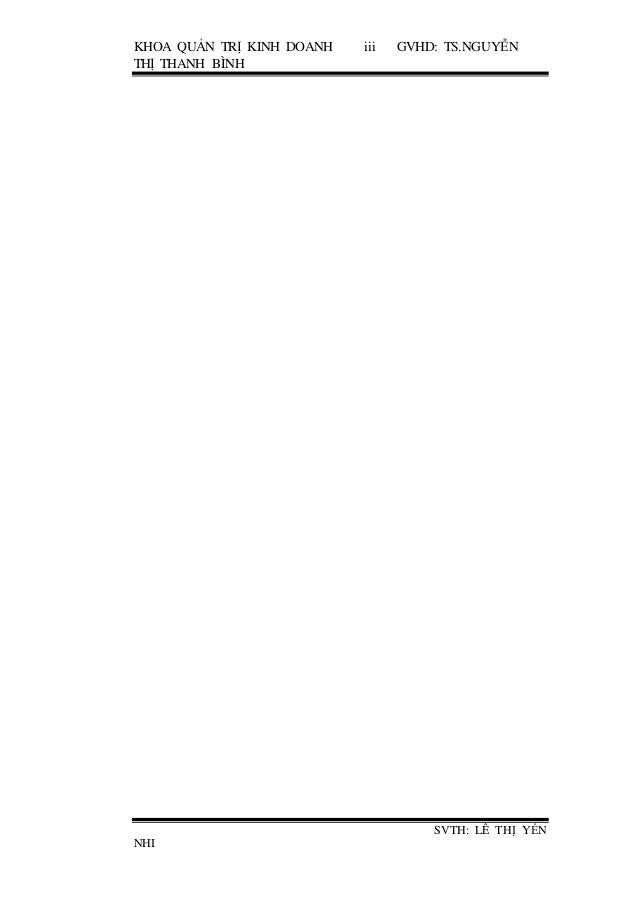 KHOA QUẢN TRỊ KINH DOANH iii GVHD: TS.NGUYỄN THỊ THANH BÌNH SVTH: LÊ THỊ YẾN NHI