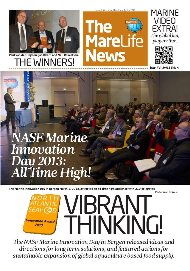 NASF PRE-CONFERENCE • March 6 • 2012 The MareLife News Newsletter from Marelife • April • 2013 VIBRANT THINKING! THE WINNE...