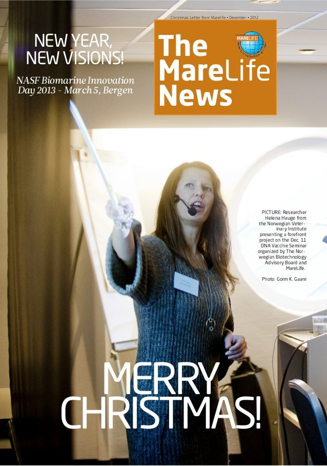 NASF PRE-CONFERENCE • March 6 • 2012 The MareLife News Christmas Letter from Marelife • December • 2012 MERRY CHRISTMAS! N...