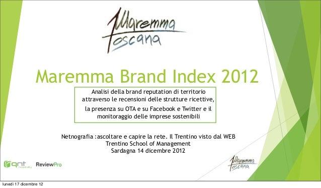 Maremma Brand Index 2012                                  Analisi della brand reputation di territorio                    ...