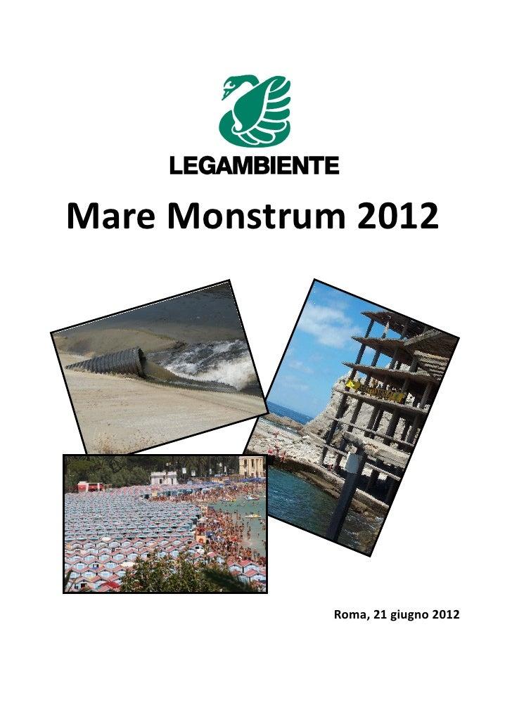 Mare Monstrum 2012            Roma, 21 giugno 2012