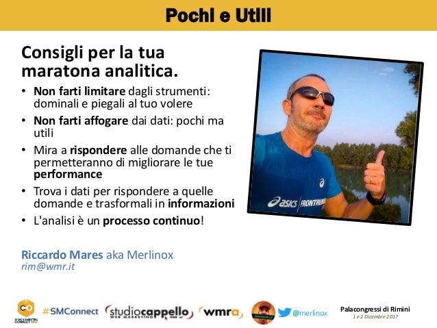 Palacongressi di Rimini 1 e 2 Dicembre 2017@merlinox Pochi e Utili Consigli per la tua maratona analitica. Non farti limit...