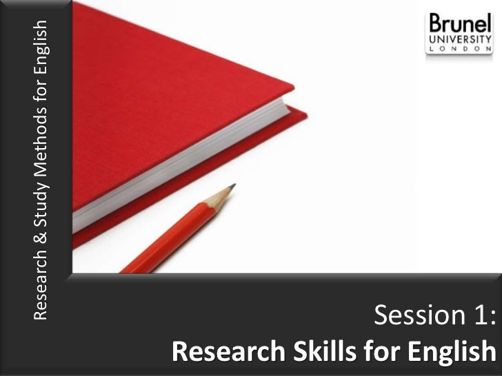 Research & Study Methods for English                                                        Session 1:                    ...