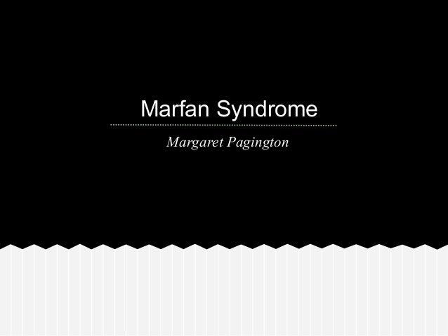 Marfan Syndrome Margaret Pagington