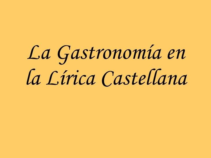 La Gastronomía en la Lírica Castellana