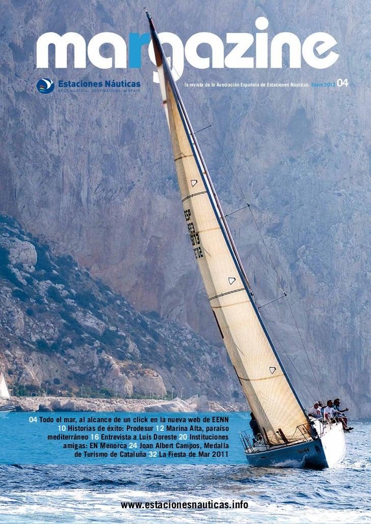 la revista de la Asociación Española de Estaciones Náuticas. Enero 2012   0404 Todo el mar, al alcance de un click en la n...