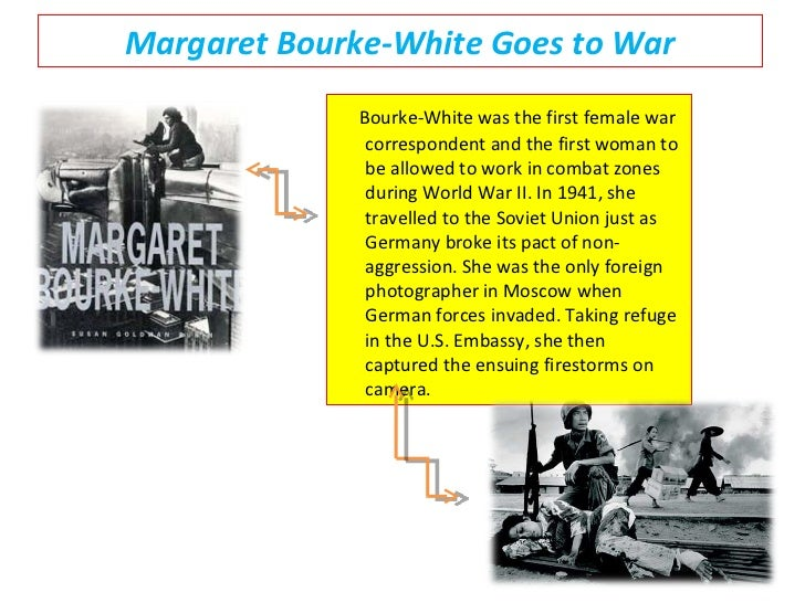 account of the life and works of margaret bourke white Talk:margaret bourke-white  just read the early life section  (which works) to try to get it to display right and it won't.