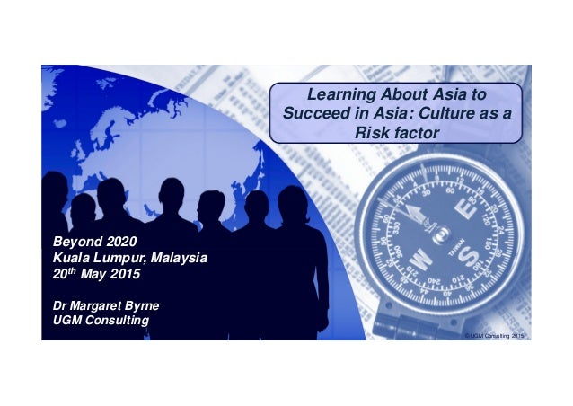 Click to edit Master title styleClick to edit Master title style Learning About Asia to Succeed in Asia: Culture as a Risk...