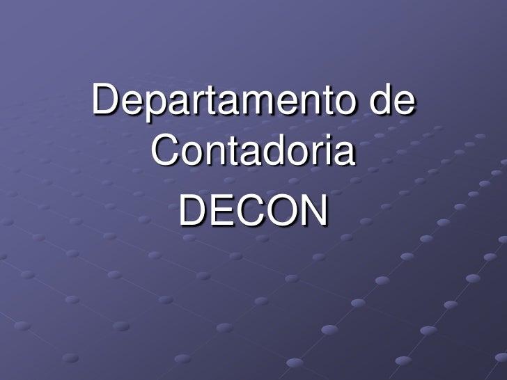Departamento de   Contadoria    DECON