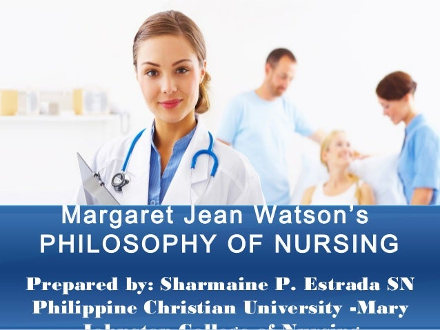 jean watsons philosophy of nursing