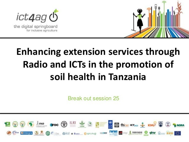 Enhancing extension services through Radio and ICTs in the promotion of soil health in Tanzania Break out session 25