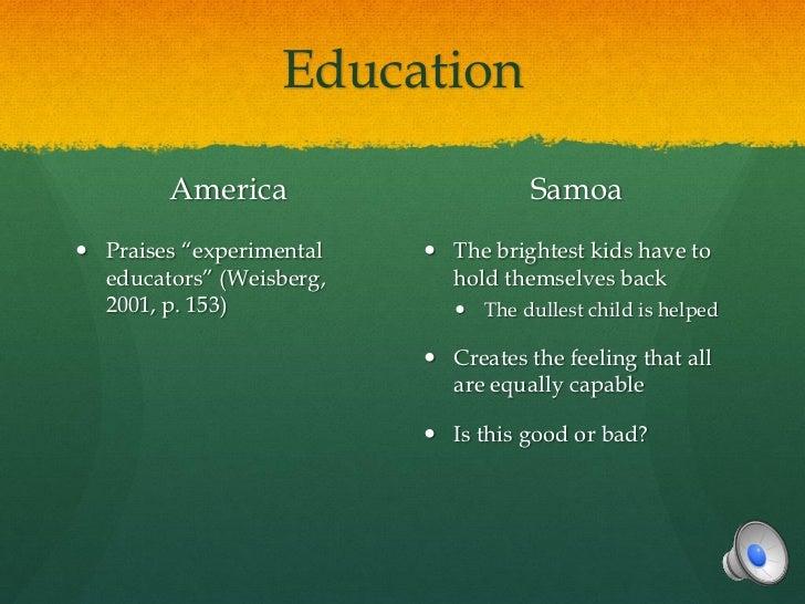 "Education        America                      Samoa Praises ""experimental    The brightest kids have to  educators"" (Wei..."