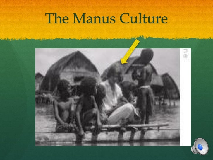 The Manus Culture
