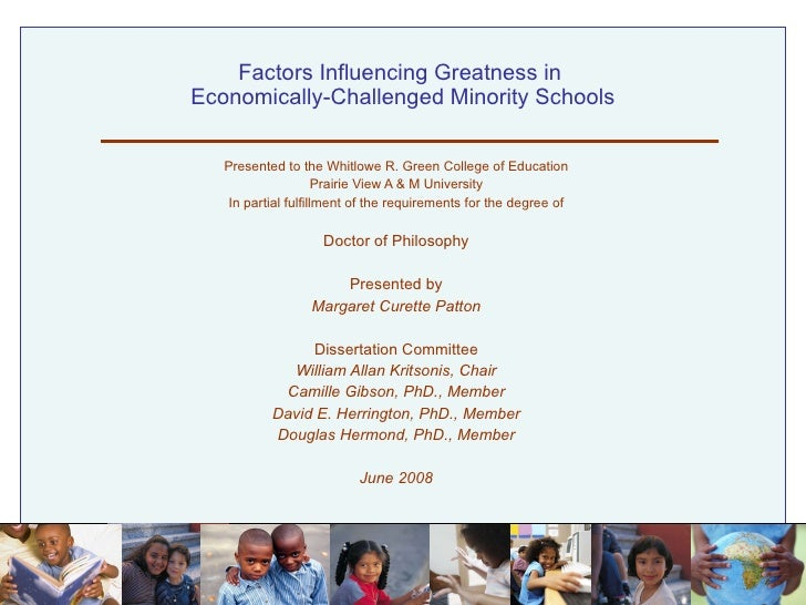 Factors Influencing Greatness in  Economically-Challenged Minority Schools Presented to the Whitlowe R. Green College of E...