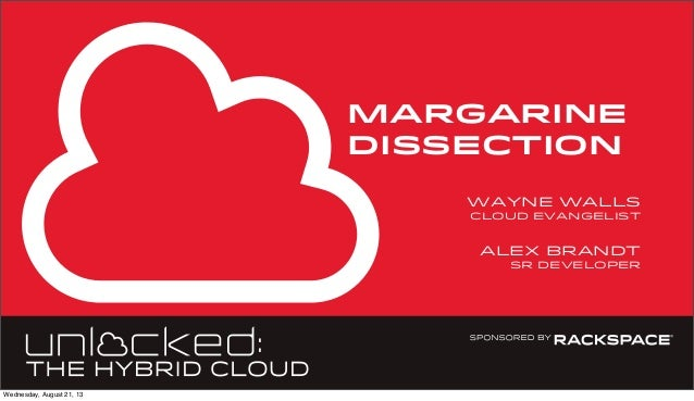 margarine dissection alex brandt sr developer wayne walls cloud evangelist Wednesday, August 21, 13