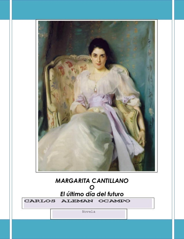 MARGARITA CANTILLANO  MARGARITA CANTILLANO              O   El último día del futuro           Novela             NOVELA
