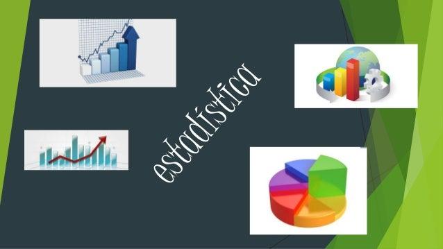  Propósito: comprende la estructura de la estadística sus componentes y su utilidad  -¿explique que es estadística?  -¿...