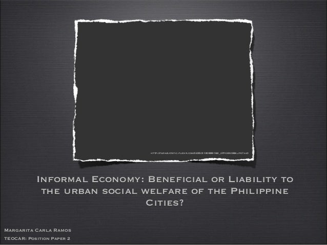 Informal Economy: Beneficial or Liability to the urban social welfare of the Philippine Cities? http://farm4.static.flickr...