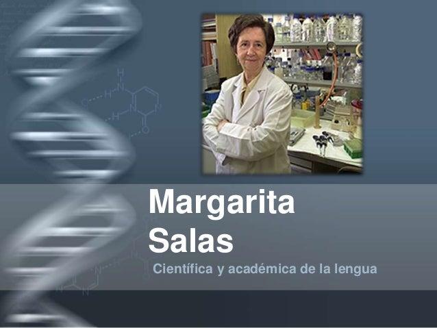 Margarita Salas Científica y académica de la lengua