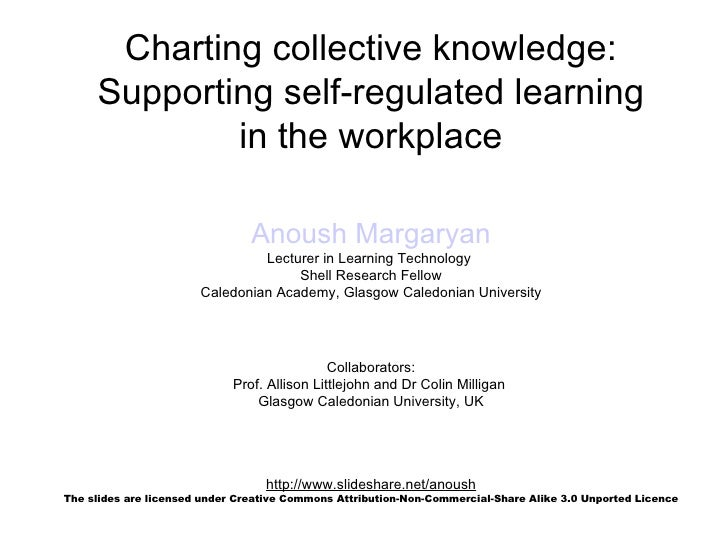 Charting collective knowledge:      Supporting self-regulated learning              in the workplace                      ...