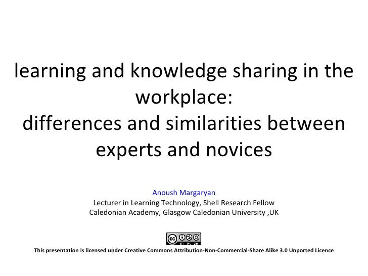 learning and knowledge sharing in the               workplace:  differences and similarities between          experts and ...