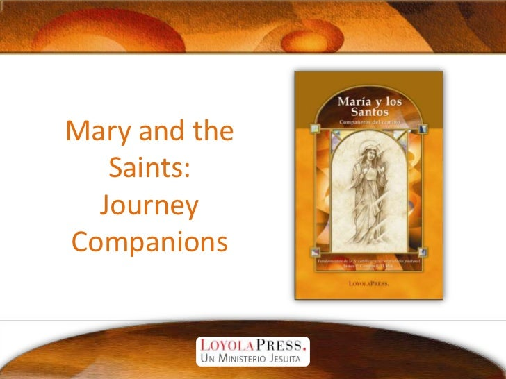 Mary and the Saints:Journey Companions<br />