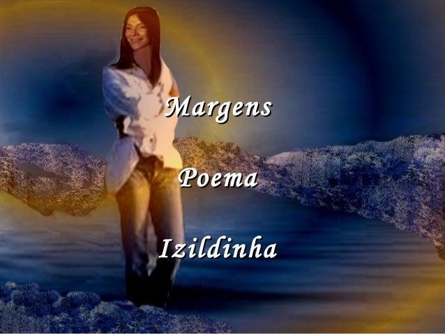 Margens Poema Izildinha