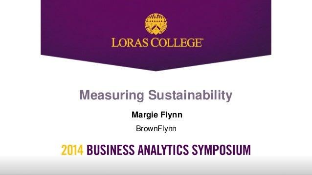 Measuring Sustainability Margie Flynn BrownFlynn