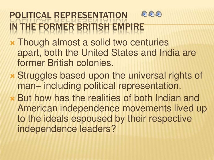 POLITICAL REPRESENTATION IN THE FORMER BRITISH EMPIRE<br />Though almost a solid two centuries apart, both the United Stat...