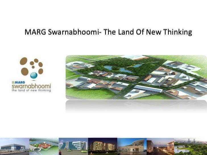 MARG Swarnabhoomi- The Land Of New Thinking