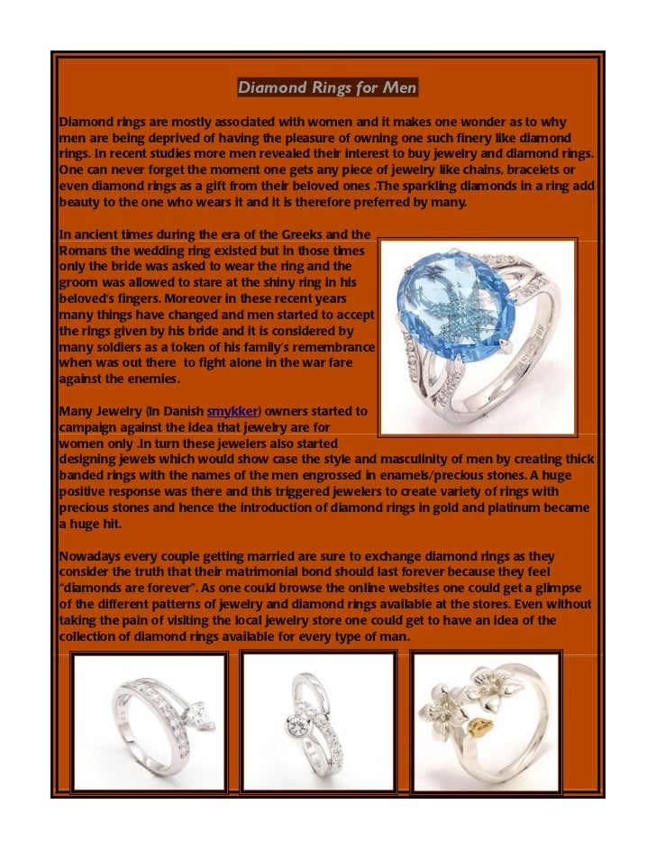 Diamond Rings for MenDiamond rings are mostly associated with women and it makes one wonder as to whymen are being deprive...