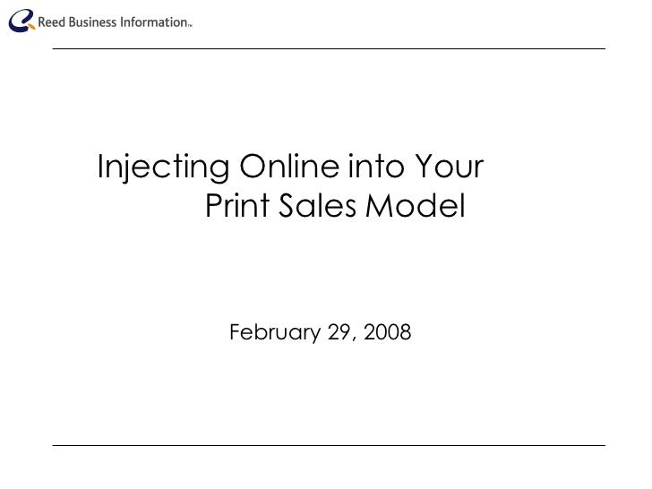Injecting Online into Your  Print Sales Model February 29, 2008